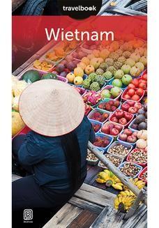 Chomikuj, ebook online Wietnam. Travelbook. Wydanie 1. Krzysztof Dopierała