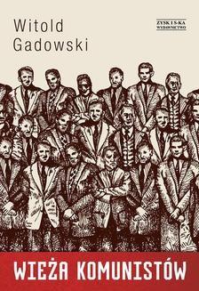 Chomikuj, pobierz ebook online Wieża komunistów mk. Witold Gadowski