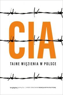 Chomikuj, ebook online Więzienia CIA w Polsce. Opracowanie zbiorowe