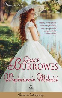 Chomikuj, ebook online Więźniowie miłości. Grace Burrowes