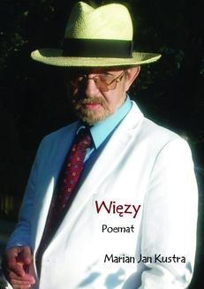 Chomikuj, ebook online Więzy. Marian Kustra