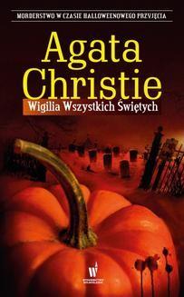 Chomikuj, ebook online Wigilia Wszystkich Świętych. Agata Christie