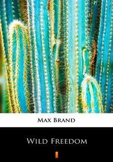 Ebook Wild Freedom pdf