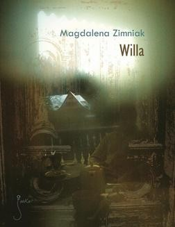 Chomikuj, ebook online Willa. Magdalena Zimniak