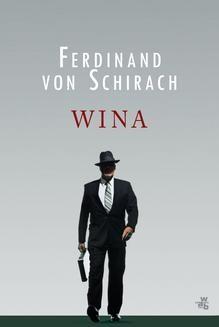 Chomikuj, ebook online Wina. Ferdinand von Schirach