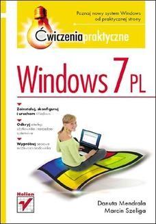 Chomikuj, ebook online Windows 7 PL. Ćwiczenia praktyczne. Danuta Mendrala