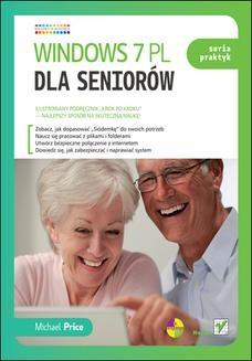 Chomikuj, ebook online Windows 7 PL dla seniorów. Seria praktyk. Michael Price