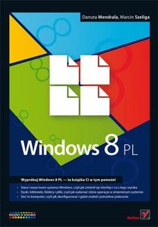 Chomikuj, ebook online Windows 8 PL. Danuta Mendrala