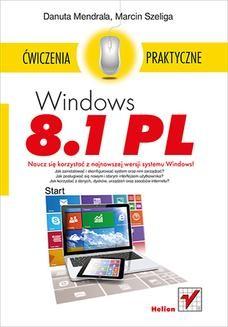 Chomikuj, ebook online Windows 8.1 PL. Ćwiczenia praktyczne. Danuta Mendrala
