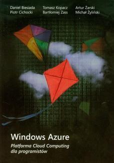 Chomikuj, ebook online Windows Azure Platforma Cloud Computing dla programistów. Praca zbiorowa