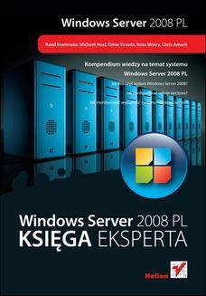 Chomikuj, ebook online Windows Server 2008 PL. Księga eksperta. Rand Morimoto
