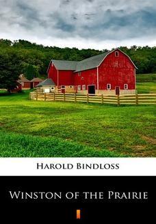 Chomikuj, ebook online Winston of the Prairie. Harold Bindloss