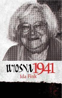Chomikuj, ebook online Wiosna 1941. Ida Fink