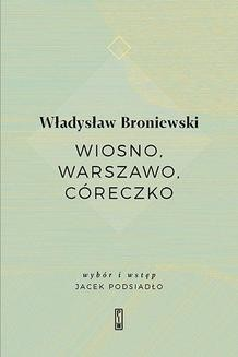 Ebook Wiosno, Warszawo, córeczko pdf