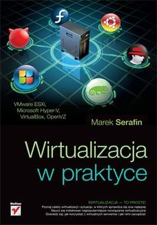 Chomikuj, ebook online Wirtualizacja w praktyce. Marek Serafin