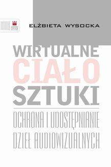 Chomikuj, ebook online Wirtualne ciało sztuki. Elżbieta Wysocka