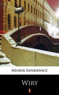Chomikuj, ebook online Wiry. Henryk Sienkiewicz