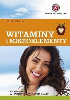 Chomikuj, pobierz ebook online Witaminy i mikroelementy. O-press