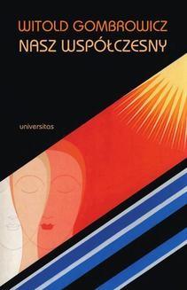 Chomikuj, ebook online Witold Gombrowicz – nasz współczesny. Jerzy Jarzębski