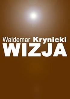 Chomikuj, ebook online Wizja. Waldemar krynicki