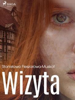 Chomikuj, ebook online Wizyta. Stanisława Fleszarowa-Muskat null