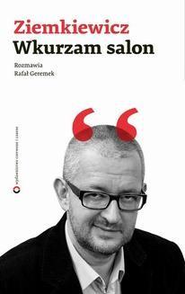 Chomikuj, ebook online Wkurzam salon. Rafał A. Ziemkiewicz