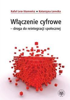Chomikuj, ebook online Włączenie cyfrowe droga do reintegracji społecznej. Rafał Lew-Starowicz