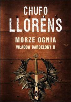 Ebook Władca barcelony: Morze ognia pdf