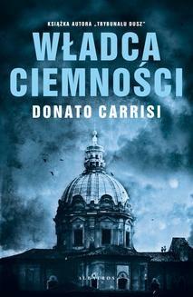 Chomikuj, ebook online Władca ciemności. Donato Carrisi