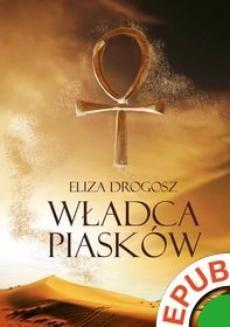 Chomikuj, ebook online Władca Piasków. Eliza Drogosz