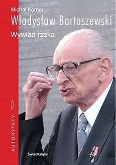 Chomikuj, ebook online Władysław Bartoszewski. Wywiad rzeka. Władysław Bartoszewski
