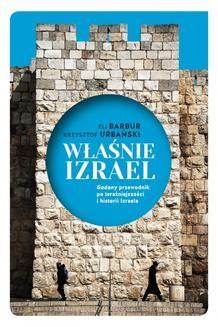"""Chomikuj, ebook online Właśnie Izrael. """"Gadany"""" przewodnik po historii i teraźniejszości Izraela. Eli Barbur"""