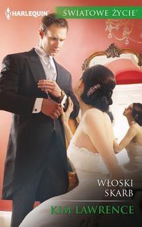 Chomikuj, ebook online Włoski skarb. Kim Lawrence