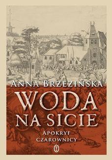 Chomikuj, ebook online Woda na sicie. Anna Brzezińska