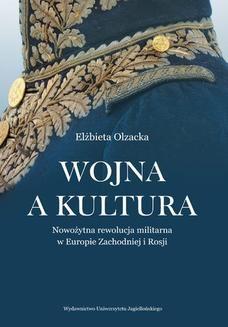 Ebook Wojna a kultura. Rola czynników kulturowych w nowożytnej rewolucji militarnej pdf