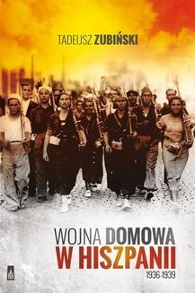 Chomikuj, ebook online Wojna domowa w Hiszpanii 1936-1939. Tadeusz Zubiński