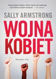 Chomikuj, ebook online Wojna kobiet. Sally Armstrong