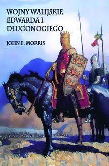 Ebook Wojny walijskie Edwarda I Długonogiego pdf