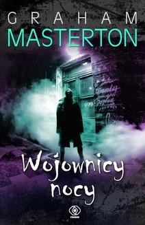 Chomikuj, ebook online Wojownicy nocy. Graham Masterton