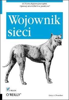 Chomikuj, pobierz ebook online Wojownik sieci. Wydanie II. Gary A. Donahue