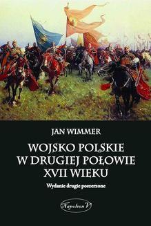 Chomikuj, ebook online Wojsko polskie w drugiej połowie XVII wieku. Jan Wimmer