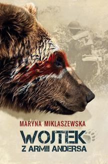Chomikuj, ebook online Wojtek w Armii Andersa. Maryna Miklaszewska