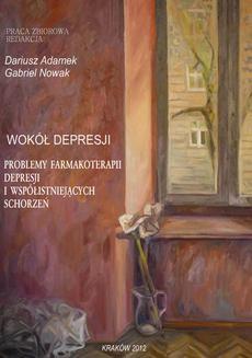 Ebook Wokół depresji. Problemy farmakoterapii depresji i współistniejących schorzeń pdf