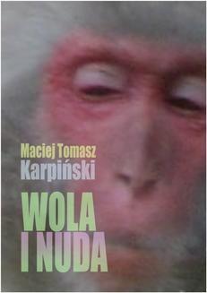 Chomikuj, ebook online Wola i nuda. Maciej Tomasz Karpiński