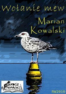 Chomikuj, ebook online Wołanie mew. Marian Kowalski