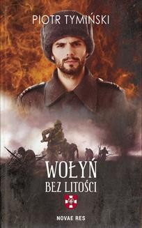 Ebook Wołyń. Bez litości pdf