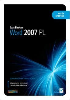 Chomikuj, ebook online Word 2007 PL. Seria praktyk. Scott Basham