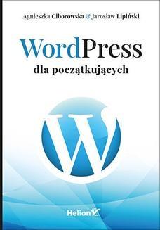 Chomikuj, ebook online WordPress dla początkujących. Agnieszka Ciborowska