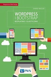 Chomikuj, ebook online WordPress i Bootstrap. Bezpłatnie i elastycznie. Dawid Mazur