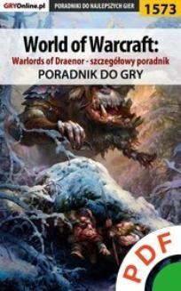 Ebook World of Warcraft: Warlords of Draenor – szczegółowy poradnik. Poradnik do gry pdf